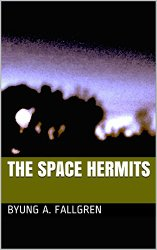 My latest book, Space Hermits, is Young Adult novel.